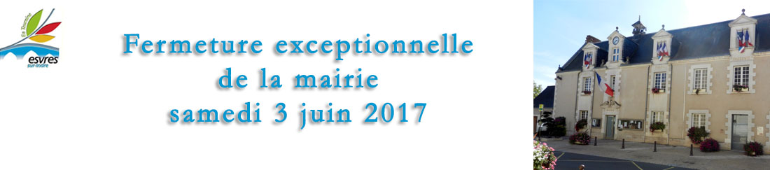 fermeture exceptionnelle mairie 2017.6.3